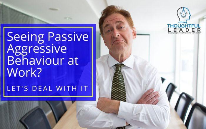 Passive Aggressive Behaviour at Work - Main