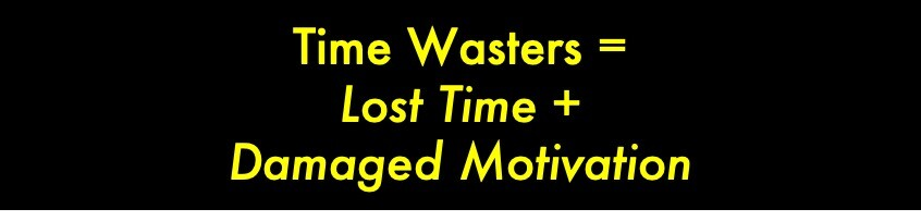 Time Wasters Equation