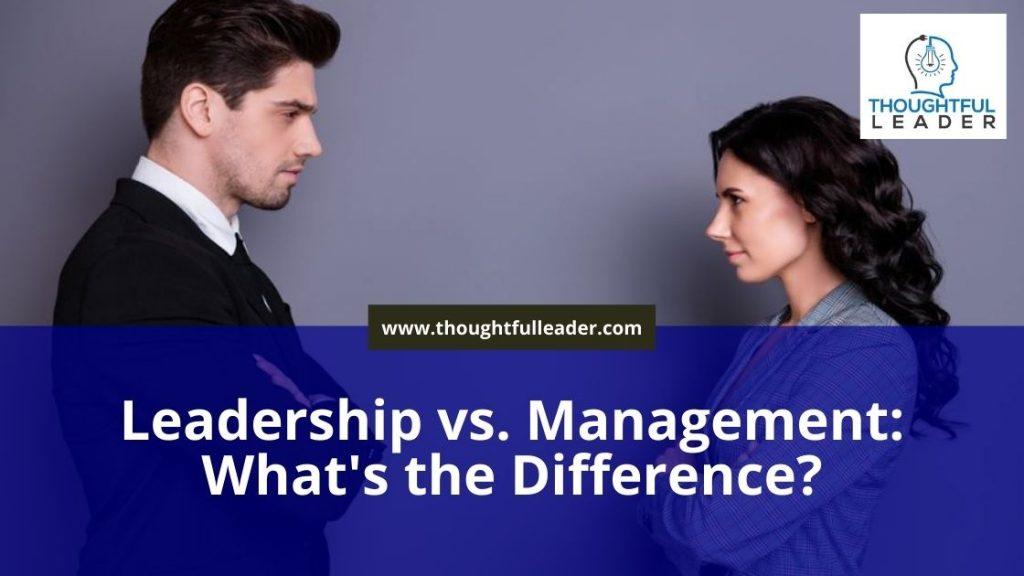 Leadership vs. Management - Main 2