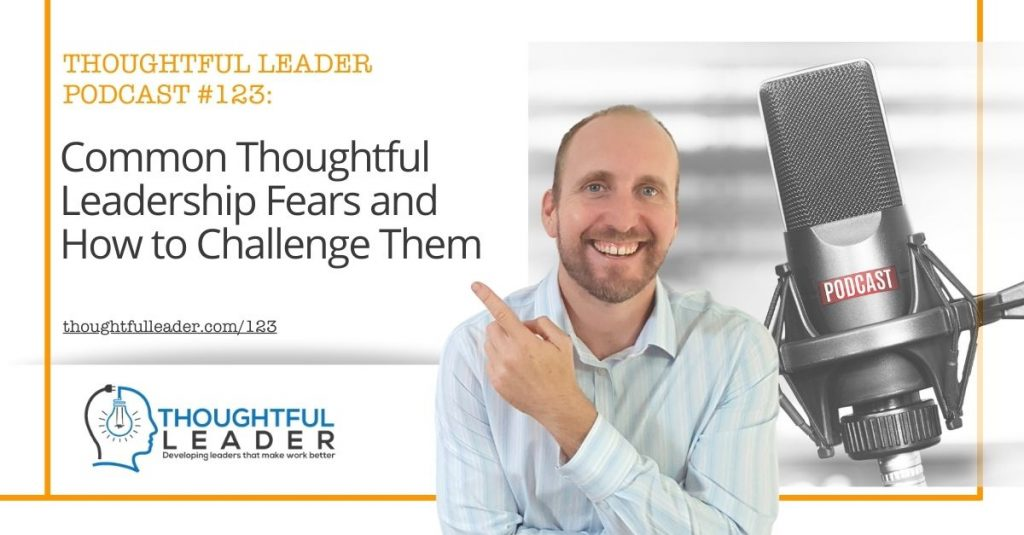 Thoughtful Leader Podcast #123
