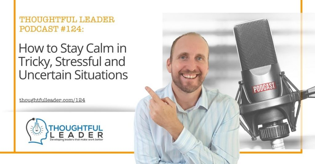 Thoughtful Leader Podcast 124