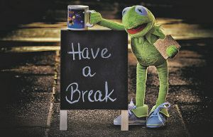 Have a break sign
