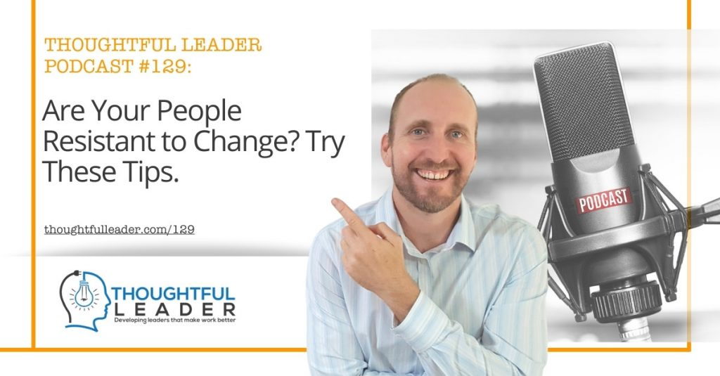 Thoughtful Leader Podcast #129 Feature Image