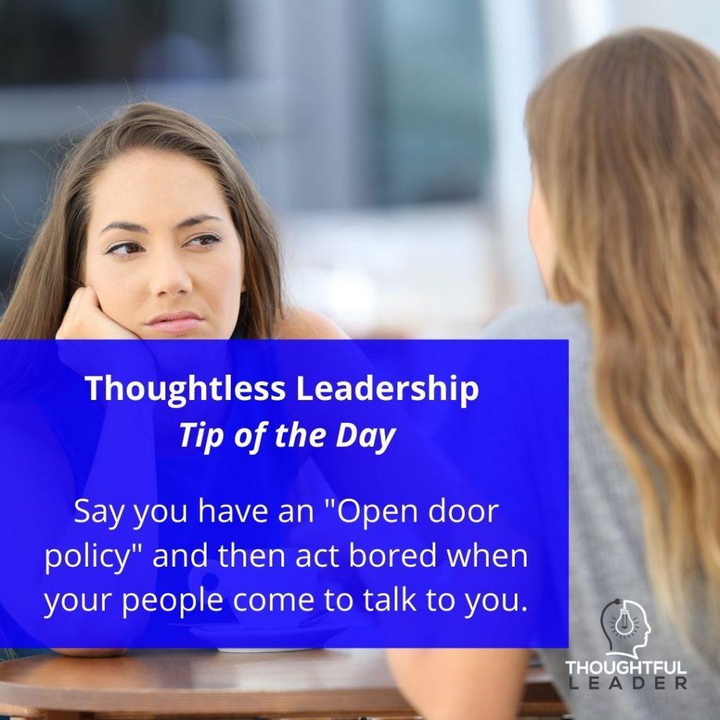 Open Door policy - leader looking bored