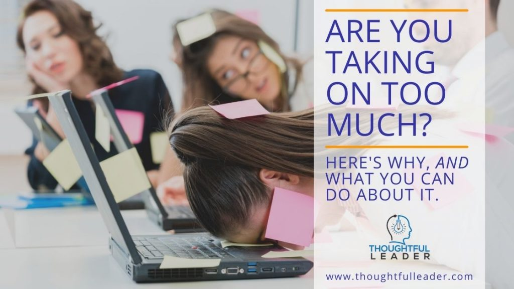 Are You Taking On Too Much - Main