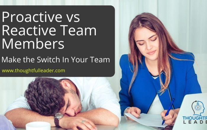 Proactive vs Reactive Team Members - Main
